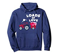 Loads Of Love Valentine S Day Tractor Cute T Shirt Hoodie Navy