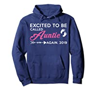 Excited To Be Called Auntie Again 2019 Shirts Hoodie Navy