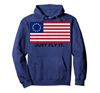 Betsy Ross Flag T-shirt Just Fly It. Hoodie Navy
