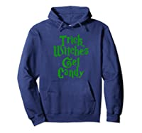 Trick Witches Get Candy Scary Halloween Horror T-shirt Hoodie Navy