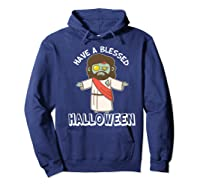Have A Blessed Halloween Funny Zombie Jesus Halloween Shirts Hoodie Navy