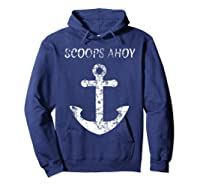Scoops Ahoy Ship Old Anchor Shirts Hoodie Navy