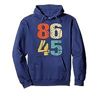 Grunge 86 45 Retro 70s Vintage Impeach Trump 8645 Shirt Hoodie Navy