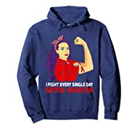 I Fight Every Single Day Sepsis Awareness Tshirt Hoodie Navy