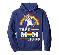Free Mom Hugs Unicorn Lgbt Pride Rainbow Gift Shirts Hoodie Navy