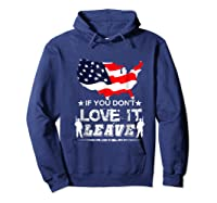 America If You Don't Love It Leave Shirts Hoodie Navy