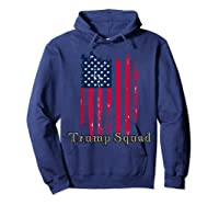 Trump Squad Pro Trump Conservative Republican Election Cycle T Shirt Hoodie Navy