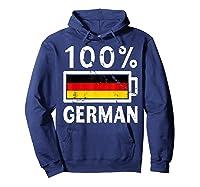 Germany Flag T Shirt 100 German Battery Power Tee Hoodie Navy