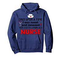 Once Upon A Time I Was Sweet And Innocent Then I Started Shirts Hoodie Navy