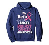 My Hero Is Now My Angel Breast Cancer Awareness Tshirt Gifts T Shirt Hoodie Navy