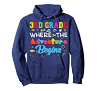 3rd Grade Where The Adventure Begins Third Back To Shirts Hoodie Navy
