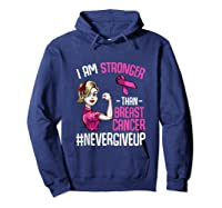 Breast Cancer Awareness Month Shirt For I Am Stronger Tank Top Hoodie Navy