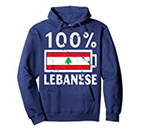 Lebanon Flag T Shirt 100 Lebanese Battery Power Tee Hoodie Navy