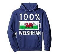 Wales Flag T Shirt 100 Welshman Battery Power Tee Hoodie Navy
