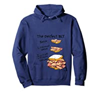 How To Make The Perfect Blt Bacon Sandwich T Shirt Hoodie Navy