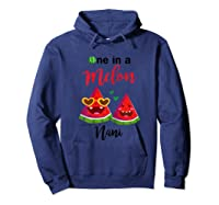 One In A Melon Nani Watermelon Summer Gifts Shirts Hoodie Navy