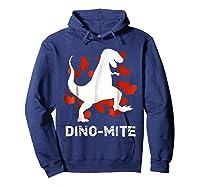 Dino Mite T Rex Dinosaur Valentine S Day Funny T Shirt Hoodie Navy
