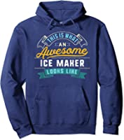 Funny Ice Maker Shirt Awesome Job Occupation Graduation T-shirt Hoodie Navy