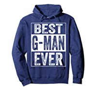 S Best G Man Ever Tshirt Father S Day Gift Hoodie Navy