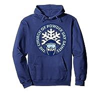 Church Of Powder Day Saints Royal Emblem Skiing Shirt Hoodie Navy