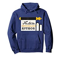 Funny Future Best Selling Author Writer Librarian Book Gift T Shirt Hoodie Navy