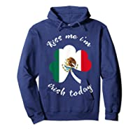 Kiss Me I M Mexican St Patrick S Day Funny T Shirt Hoodie Navy