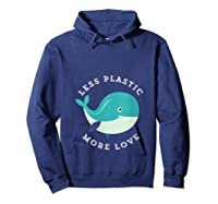 Less Plastic More Love Recycle Awareness Earth Day T Shirt Hoodie Navy