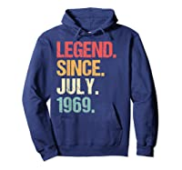 Legend Since July 1969 T Shirt Vintage 50th Birthday Gifts Hoodie Navy