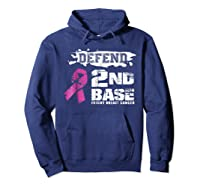 Defend 2nd Base Breast Cancer Awareness Tshirt Gifts Hoodie Navy