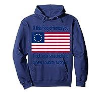 Offensive Betsy Ross Flag Shirt T Shirt Hoodie Navy