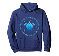 Into The Ocean I Go To Lose My Mind And Find My Soul T Shirt Hoodie Navy