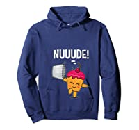 What Do You Call A Cupcake Without It S Wrapper Nude T Shirt Hoodie Navy