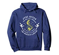 June Queen The Soul Of A Mermaid Funny Gift Mother S Day Shirts Hoodie Navy