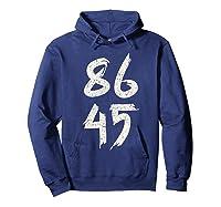 86 45 Impeach Trump Anti Trump T Shirt Hoodie Navy