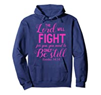 The Lord Will Fight For You, You Need Only To Be Still Verse Shirts Hoodie Navy