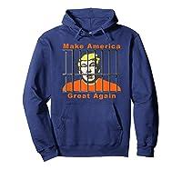 Antitrump Make America Great Lock Trump Up T Shirt Hoodie Navy