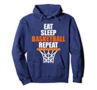Eat Sleep Basketball Repeat For Basketball Fans Shirts Hoodie Navy