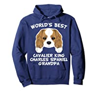S World's Best Cavalier King Charles Spaniel Grandpa T-shirt Hoodie Navy