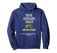Save Toast Impeach Trump Tee Premium T Shirt Hoodie Navy