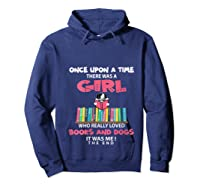 Funny There Was A Girl Who Really Loved Books Dogs Librarian T Shirt Hoodie Navy