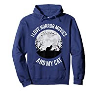 I Love Horror Movies And My Cat T Shirt Hoodie Navy