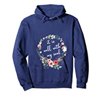 Inspirational It Is Well With My Soul T Shirts Faith Tees T Shirt Hoodie Navy