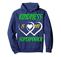 Unity Day Orange T-shirt Kindness Is My Superpower T-shirt Hoodie Navy