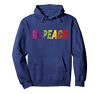 Rainbow Flag Impeach T Shirt Distressed Gay Rights Pride Day Hoodie Navy