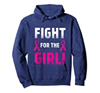Fight For The Girl Breast Cancer Awareness Month Pink Ribbon Tank Top Shirts Hoodie Navy