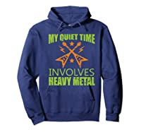 My Quiet Time Involves Heavy Metal Musician Rocker Gift Premium T-shirt Hoodie Navy