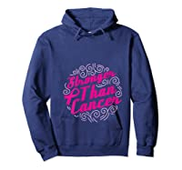 Stronger Than Cancer Pink Ribbon Breast Cancer Awareness T Shirt Hoodie Navy
