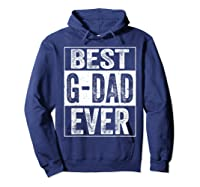 S Best G Dad Ever Tshirt Father S Day Gift Hoodie Navy