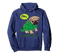 Pugasaurus Rex Cute Pug Dinosaur T Rex Halloween Costume Premium T-shirt Hoodie Navy