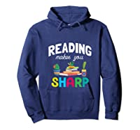 Reading Makes You Sharp Bookish Book Reader Read A Book Day Tank Top Shirts Hoodie Navy